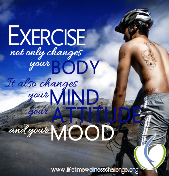 "Exercise is my secret ""Mood Enhancer"""