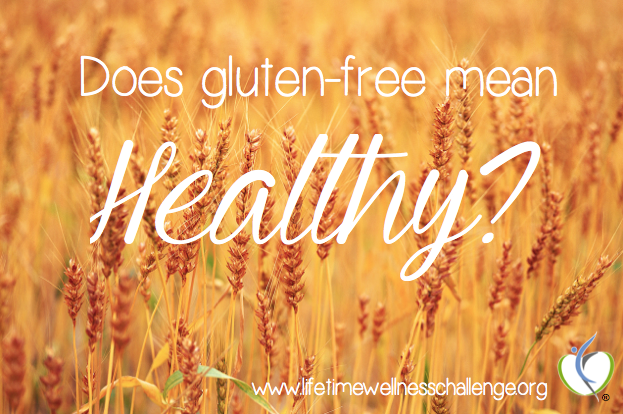 Does Gluten-Free Mean Healthy?
